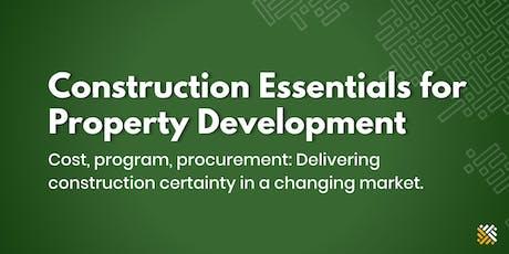 Construction Essentials for Property Development - Melbourne tickets