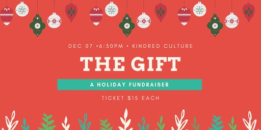 The GIFT: A Fundraiser