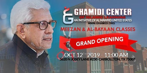 Grand Opening - Ghamidi Center of Islamic Learning