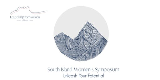 South Island Women's Symposium - Unleash Your Potential