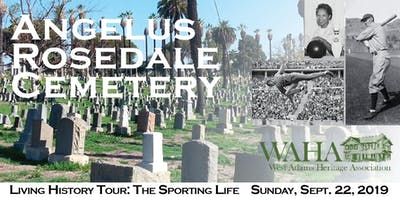 """History Comes Alive at Angelus Rosedale Cemetery's """"Sporting Life"""" Tour!"""