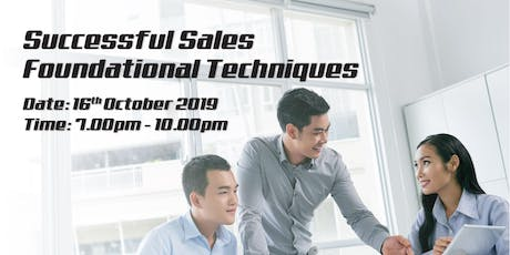 SUCCESSFUL SALES - FOUNDATIONAL TECHNIQUES 7PM tickets