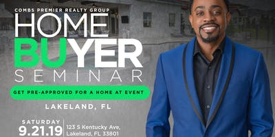 Free Lakeland Homebuyers Seminar by Combs Premier Realty Group