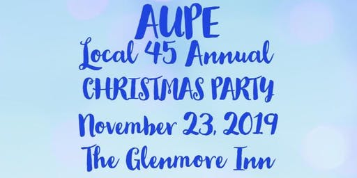 AUPE Local 45 Annual Christmas Party