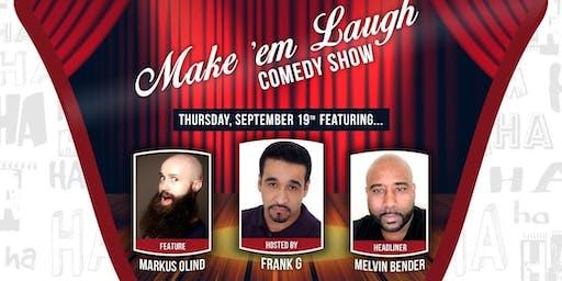 Make Em Laugh Comedy Show