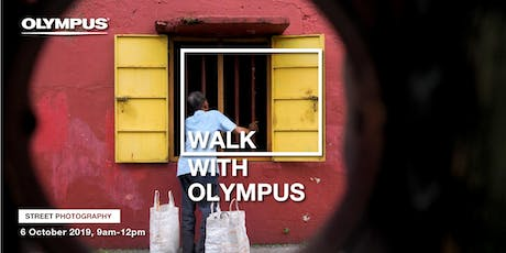 WALK WITH OLYMPUS - STREET PHOTOGRAPHY (KL) tickets