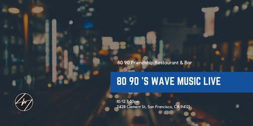 80 90 'S WAVE MUSIC LIVE