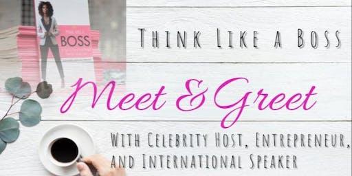 Think Like a Boss Meet & Greet