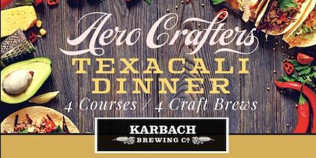 Karbach Brewing Texacali Dinner @ Aero Crafters  tickets