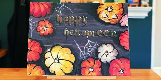 THINGS TO DO -PAINT & SIP EVENT: HAPPY HALLOWEEN