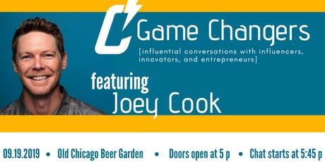 Game Changers with Joey Cook tickets