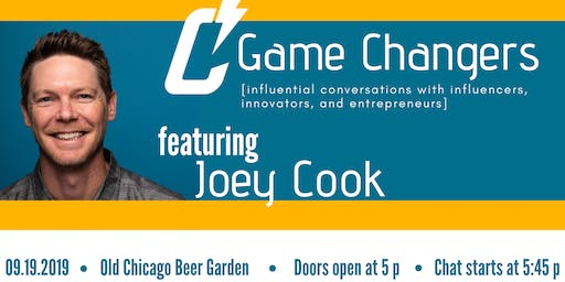 Game Changers with Joey Cook