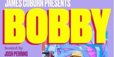 "James Coburn presents ""Bobby"""