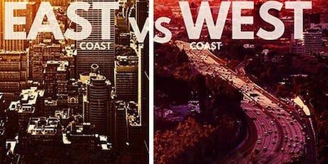EAST COAST VS WEST COAST DOWNTOWN LA HIP HOP ARTIST SHOWCASE EVENT $`15 tickets