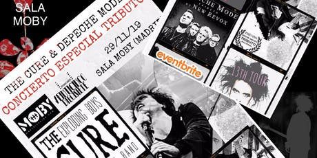 CONCIERTO ESPECIAL TRIBUTO A THE CURE Y DEPECHE MODE EN LA SALA MOBY MADRID entradas