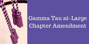 Gamma Tau at-Large Chapter Amendment Ceremony -...