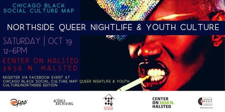 Chicago Black Social Culture Map: Queer Nightlife & Youth Culture/Northside tickets