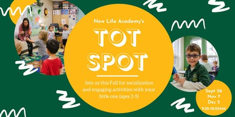 New Life Academy Tot Spot tickets