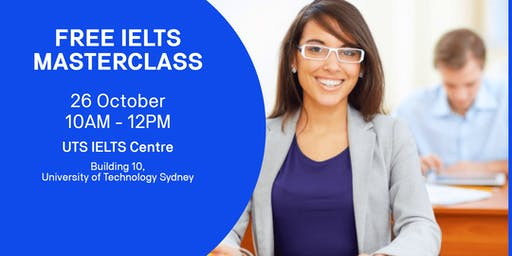Free IELTS Masterclass @ University of Technology Sydney