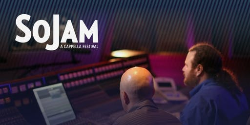 SoJam A Cappella Festival 2019- Manifold Studios - Roundtable and Studio Tour