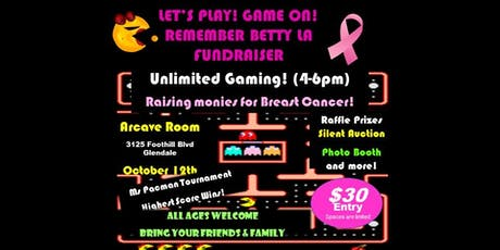RememberBetty LA Fundraiser-ARCADE Tournament @ Arcave Room tickets