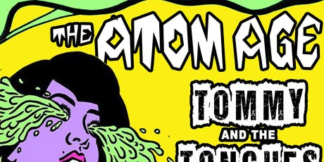 The Atom Age / Tommy and The Tongues / Hired Fun tickets