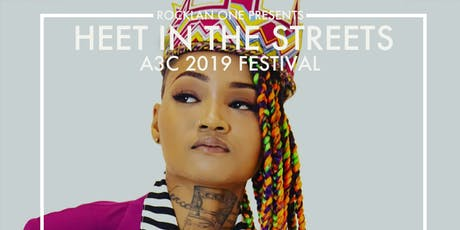 Nesha Nycee Performing Live | Heet In The Streets  - A3C 2019 Festival tickets