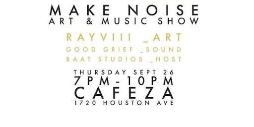 Make Noise Art & Music Show