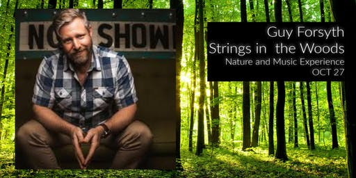 Guy Forsyth at Strings in the Woods [Tickets]