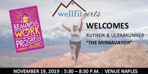 The Mirnavator: Wellfit Girls Inspired Speaker Series