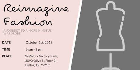 Reimagine Fashion tickets
