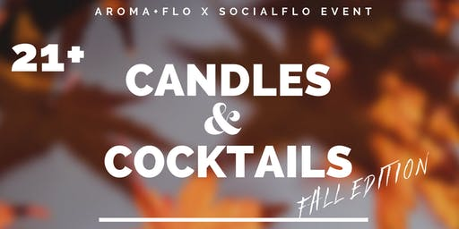 Candles & Cocktails: Fall Edition