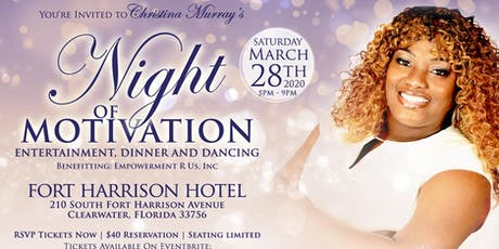"Christina Murray's Second Annual ""A Night of Motivation"" tickets"