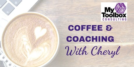 COFFEE AND COACHING WITH CHERYL tickets