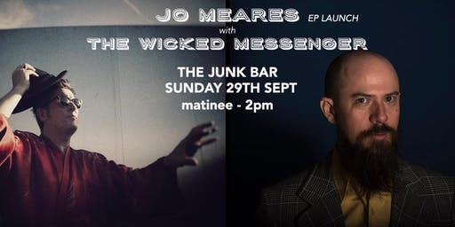 Jo Meares EP launch with The Wicked Messenger