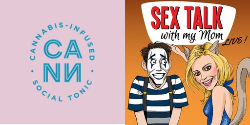 Sex Talk With My Mom Podcast's Live 4-Year-Anniversary Show @ CANN!