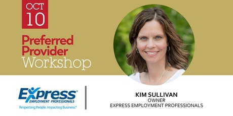 Preferred Provider Workshop with Express Employment Professionals tickets