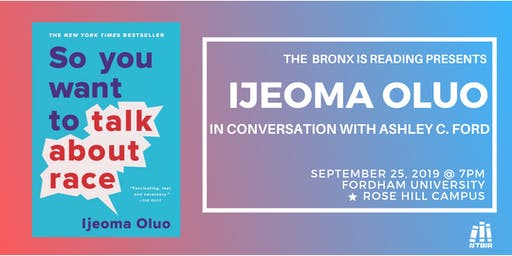 The Bronx is Reading Presents: Ijeoma Oluo at Fordham University