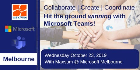 Hit the ground winning with Microsoft Teams - Melbourne Edition! tickets
