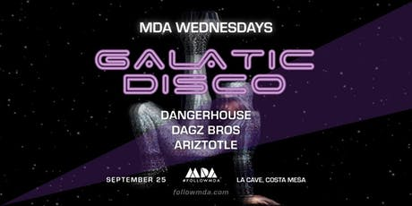 MDA Wednesdays Galactic Disco tickets