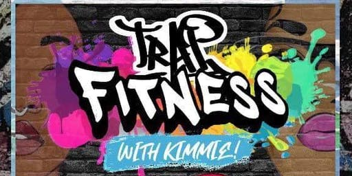 Trap fitness with Kimmie