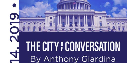 THE CITY OF CONVERSATION by Anthony Giardina.   A Staged Reading
