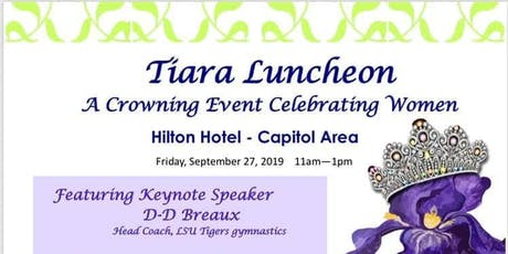 Tiara Luncheon: A Crowning Event Celebrating Women tickets