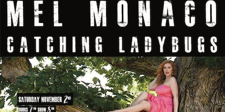 Mel Monaco 'Catching Ladybugs' Album Release tickets