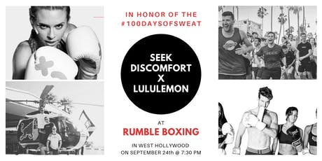 Seek Discomfort x lululemon @ Rumble Boxing WeHo tickets