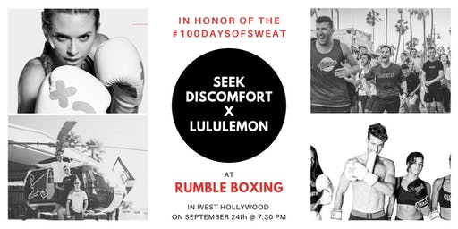 Seek Discomfort x lululemon @ Rumble Boxing WeHo