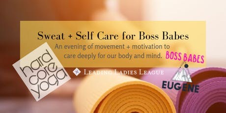 SWEAT + SELF CARE for Boss Babes tickets