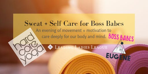 SWEAT + SELF CARE for Boss Babes