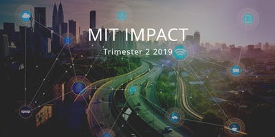 MIT IMPACT DAY - Trimester 2, 2019