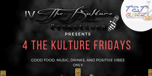 $5 Friday's 4 The Kulture